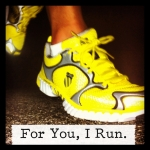 For You, I Run.